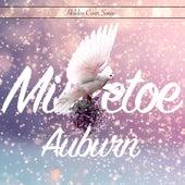 Mistletoe by AUBURN