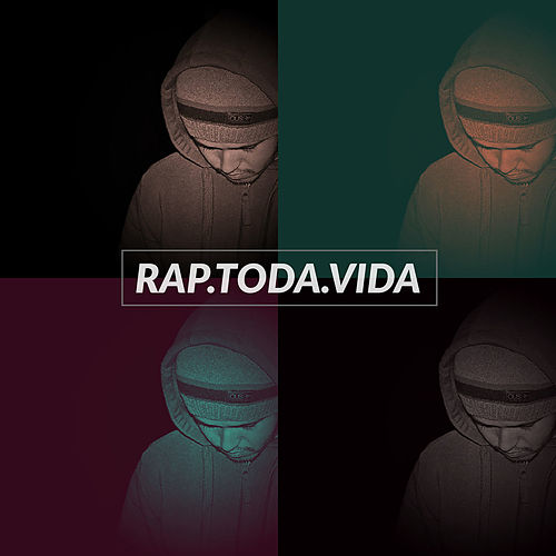 Rap. Toda. Vida by T.I.