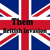 British Invasion by Them