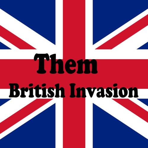 British Invasion by Them