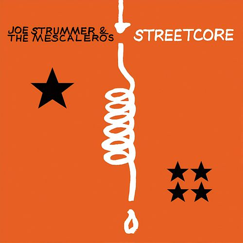 Streetcore by Joe Strummer