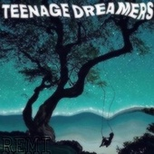 Teenage Dreamers de Remi