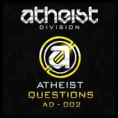 Questions by Atheist