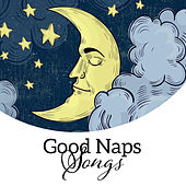 Good Naps Songs by Nature Sounds for Sleep and Relaxation