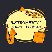 Instrumental Smooth Melodies by Gold Lounge