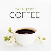 Calm Jazz Coffee by Soft Jazz Music