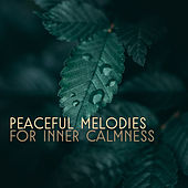 Peaceful Melodies for Inner Calmness by Calming Sounds