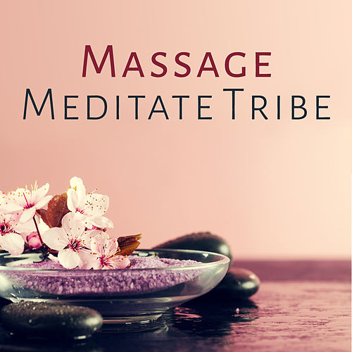 Massage Meditate Tribe by S.P.A