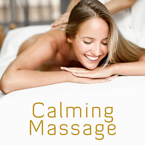 Calming Massage by Ambient Music Therapy