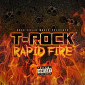 Rapid Fire by T-Rock