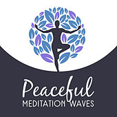 Peaceful Meditation Waves by Japanese Relaxation and Meditation (1)