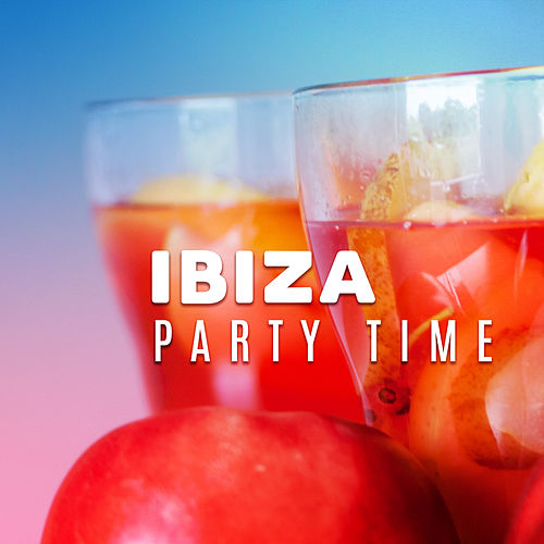 Ibiza Party Time by Top 40