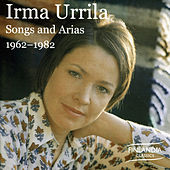 Songs and Arias 1962-1982 de Irma Urrila
