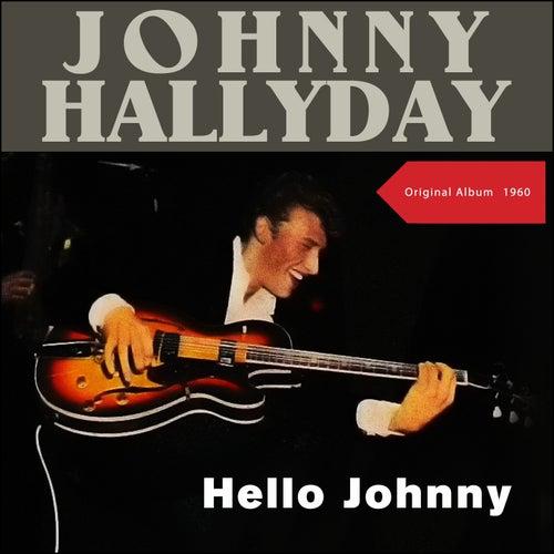 Hello Johnny (Original Album 1960) de Johnny Hallyday
