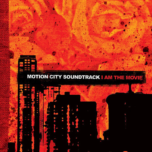 I Am The Movie by Motion City Soundtrack