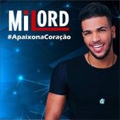 Apaixona Coração by Milord
