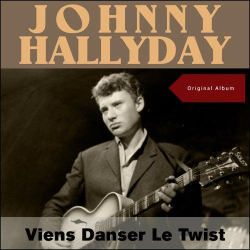 Viens Danser Le Twist de Johnny Hallyday