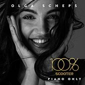 100% Scooter - Piano Only by Olga Scheps