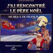 J'ai rencontré le Père Noël (Bande originale du film) by Various Artists