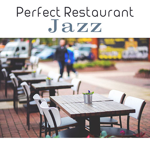 Perfect Restaurant Jazz by Gold Lounge