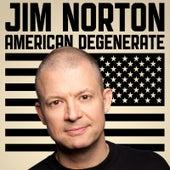 American Degenerate by Jim Norton