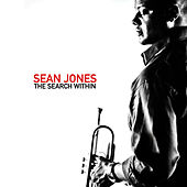 The Search Within by Sean Jones
