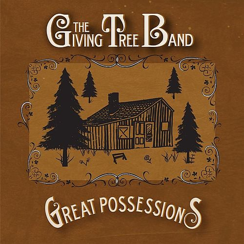 Play & Download Great Possessions by The Giving Tree Band | Napster