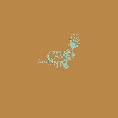 Play & Download Cayman Tongue by Cave-In | Napster