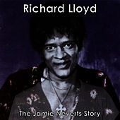 Play & Download The Jamie Neverts Story by Richard Lloyd | Napster