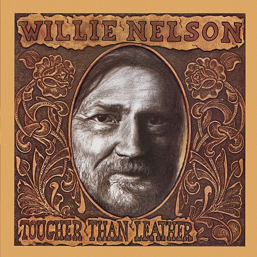 Play & Download Tougher Than Leather by Willie Nelson | Napster