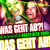 Play & Download Was geht ab ?! Party-Hits 2009 - Das geht ab by Various Artists | Napster