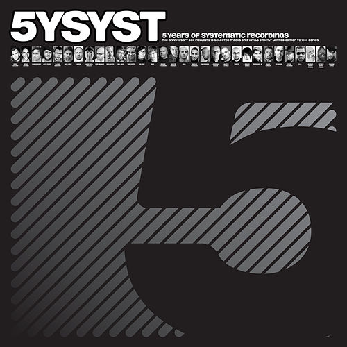 Play & Download 5 Years Of Systematic Recordings by Various Artists | Napster