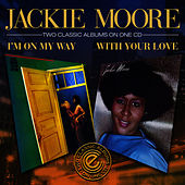 Play & Download I'm On My Way / With Your Love by Jackie Moore | Napster