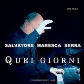Play & Download Quei Giorni by Salvatore Maresca Serra | Napster