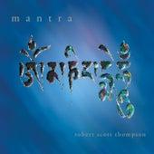 Mantra by Robert Scott Thompson