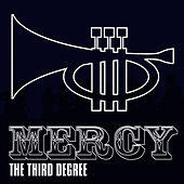 Mercy by Third Degree