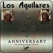 25th Anniversary: The Original Dina Recordings 1985-2007 by Los Aguilares