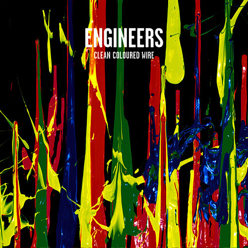 Play & Download Clean Coloured Wire by Engineers | Napster