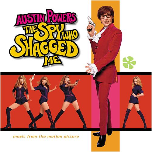 Play & Download Austin Powers: The Spy Who Shagged Me Sndtrk by Various Artists | Napster
