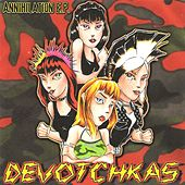 Play & Download Annihilation by The Devotchkas | Napster
