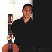 Play & Download A La Naturaleza by Ray Sandoval | Napster