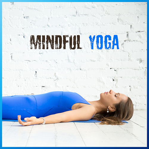 Mindful Yoga by Asian Traditional Music