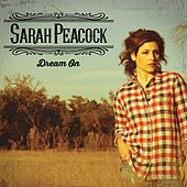 Dream On by Sarah Peacock