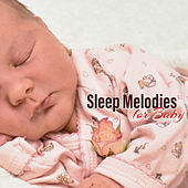 Sleep Melodies for Baby by New Age