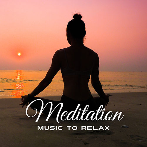 Meditation Music to Relax by Asian Traditional Music