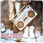 Back 2 Mecca by Recognize Ali