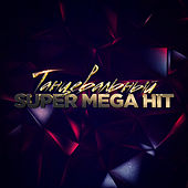 Танцевальный SuperMegaHit by Various Artists