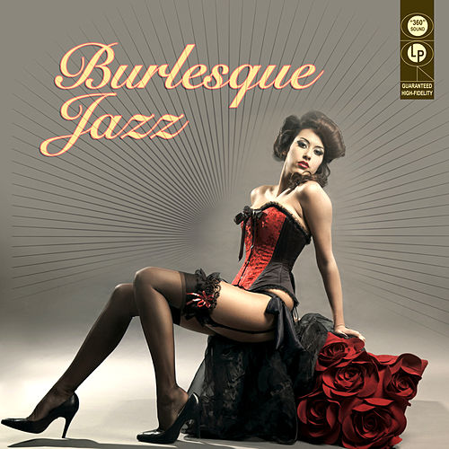 Play & Download Burlesque Jazz by Various Artists | Napster