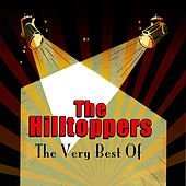 Play & Download The Very Best Of by The Hilltoppers | Napster