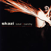 Play & Download Total Anarchy by Skazi | Napster